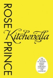 KITCHENELLA: The secrets of women: heroic, simple, nurturing cookery - for everyone [ePub edition]