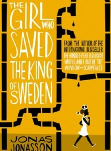 The Girl Who Saved The King of Sweden Cover
